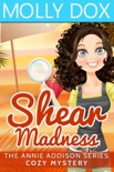 Shear Madness book summary, reviews and downlod