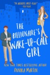 The Billionaire's Wake-up-call Girl book summary, reviews and download