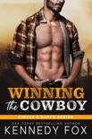 Winning the Cowboy e-book