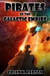 Pirates of the Galactic Empire book summary, reviews and download