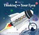 Thinking With Your Eyes book summary, reviews and download