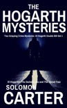 The Hogarth Mysteries - Two Gripping Crime Mysteries - DI Hogarth Double Bill Set 1 book summary, reviews and download