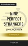 """Summary: """"Nine Perfect Strangers"""" by Liane Moriarty Discussion Prompts book summary, reviews and downlod"""