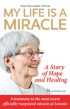 My Life is a Miracle book summary, reviews and download