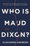 Who is Maud Dixon? book summary, reviews and download