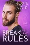 Break the Rules book summary, reviews and download