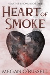 Heart of Smoke book summary, reviews and downlod
