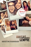 Amigas para sempre book summary, reviews and downlod