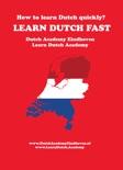 LEARN DUTCH FAST! How do you learn Dutch quickly? descarga de libros electrónicos