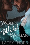 Wolf's Wild Woman book summary, reviews and downlod