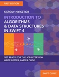Introduction to Algorithms and Data Structures in Swift 4 book summary, reviews and download
