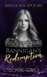 Rannigan's Redemption Part 2: Running Rogue book summary, reviews and downlod