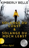 Solange du lügst & Solange du noch lebst book summary, reviews and downlod
