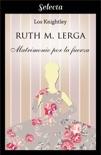 Matrimonio por la fuerza (Los Knightley 3) resumen del libro