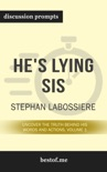 He's Lying Sis: Uncover the Truth Behind His Words and Actions, Volume 1 by Stephan Labossiere (Discussion Prompts) book summary, reviews and downlod