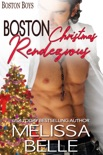 Boston Christmas Rendezvous book summary, reviews and download