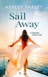 Sail Away book summary, reviews and download