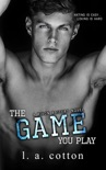 The Game You Play book summary, reviews and downlod