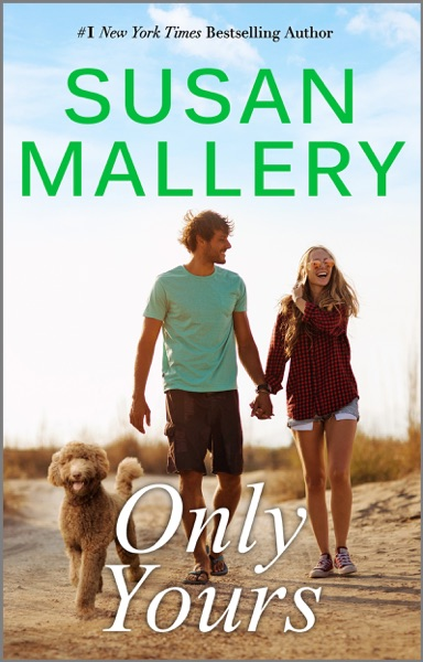 Only Yours by Susan Mallery Book Summary, Reviews and E-Book Download