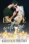 Escape With Me book summary, reviews and downlod