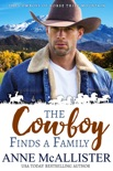The Cowboy Finds a Family book summary, reviews and download