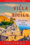 A Villa in Sicily: Olive Oil and Murder (A Cats and Dogs Cozy Mystery—Book 1) book summary, reviews and download