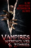 Vampires, Werewolves, And Zombies book summary, reviews and downlod