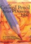Colored Pencil Artist's Drawing Bible book summary, reviews and download