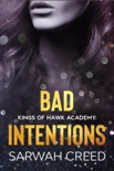 Bad Intentions book summary, reviews and download