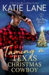 Taming a Texas Christmas Cowboy book summary, reviews and downlod