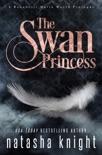 The Swan Princess book summary, reviews and downlod
