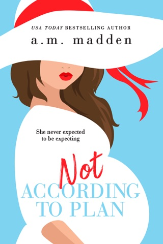 Not According to Plan by A.M. Madden E-Book Download