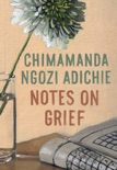 Notes on Grief book summary, reviews and download
