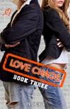 Love Chaos - Book Three