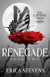 Renegade (The Captive Series Book 2) book summary, reviews and download