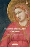 Il silenzio nella storia del Cristianesimo book summary, reviews and downlod