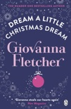 Dream a Little Christmas Dream book summary, reviews and downlod