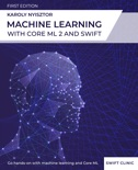 Machine Learning with Core ML 2 and Swift book summary, reviews and download