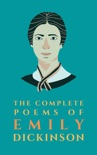 The Complete Poems of Emily Dickinson book summary, reviews and download