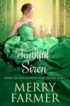The Faithful Siren book summary, reviews and downlod