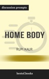 Home Body by Rupi Kaur (Discussion Prompts) book summary, reviews and downlod