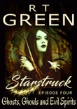 Starstruck: Ghosts, Ghouls and Evil Spirits book summary, reviews and downlod