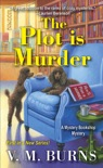 The Plot Is Murder book summary, reviews and download