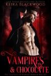 Vampires & Chocolate Box Set