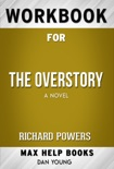 The Overstory by Richard Powers (Max Help Workbooks) book summary, reviews and downlod