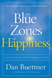 The Blue Zones of Happiness book summary, reviews and download