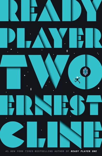 Ready Player Two by Ernest Cline Book Summary, Reviews and E-Book Download