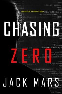 Chasing Zero (An Agent Zero Spy Thriller—Book #9) E-Book Download