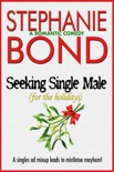 Seeking Single Male (For the Holidays) book summary, reviews and downlod