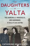 The Daughters of Yalta book summary, reviews and download